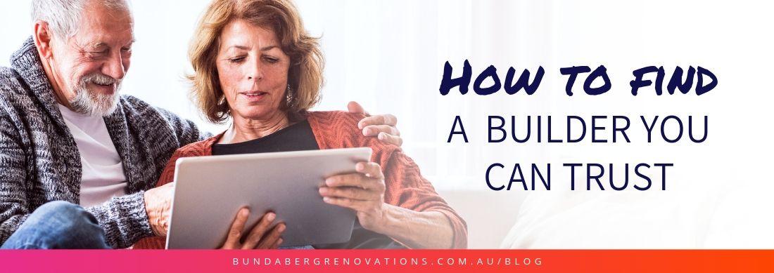 How To Find A Bundaberg Builder