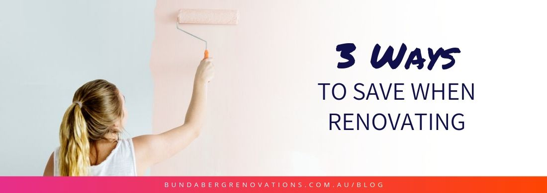 Home Renovation Budget - 3 Ways To Save